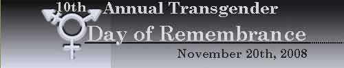 Logo for the 10th Annual Transgender Day of Remembrance, November 20th 2008